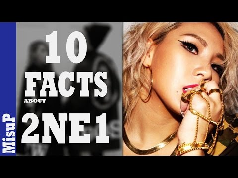 10 FACTS about 2NE1 THAT YOU DIDN'T KNOW