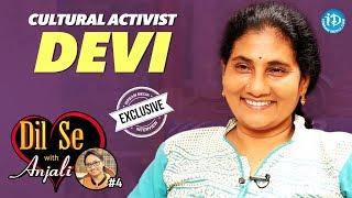 Cultural Activist Devi Exclusive Interview