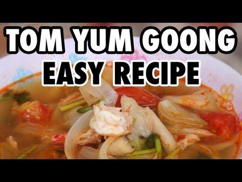 Easy Thai Tom Yum Goong Soup Recipe (วิธีทำต้มยำกุ้ง ...