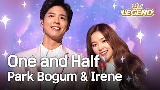 Park Bogum & Irene - One and Half   박보검 & 아이린 - 일과 이분의 일 [Music Bank HOT Stage / 2015.05.01]