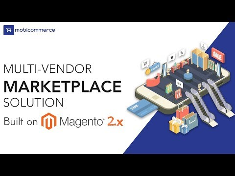 Mobicommerce Multi-vendor Marketplace Solution Built on Magento 2