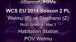 SC2 HotS - WCS EU 2014 S2 PL - Welmu vs Stephano - Ro32 Group A - Map 3 - Habitation Station - Welmu