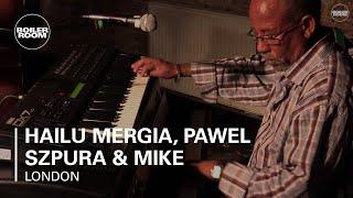 Hailu Mergia, Pawel Szpura & Mike Majkowski Boiler Room London Live Performance