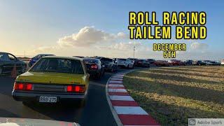 Roll Racing Tailem Bend December 5th
