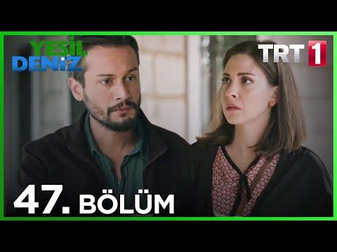 Yeşil Deniz (47.Bölüm YENİ) | 16 kasım Son Bölüm Full HD 1080p Tek Parça Dizi İzle