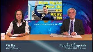 """11/7: """"Chủ tịch Nước"""" Kim Ngân đi Tàu! Vì sao Bà Văn hóa nói xàm? VN hãy học bài Hồng Kông"""