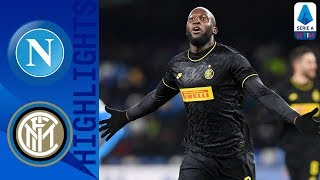 Napoli 1-3 Inter | Lukaku Brace Puts Inter Back on Top | Serie A