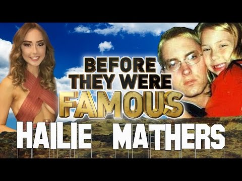 HAILIE MATHERS - Before They Were Famous - Eminem's Daughter