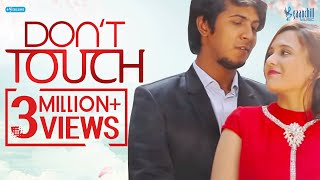 Don't Touch | Sabila Nur | Tawsif Mahbub | Bangla New Valentine Natok | 2018