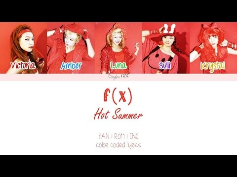 f(x) (에프엑스) - Hot Summer (Han | Rom | Eng Color Coded Lyrics)