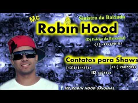 Baixar MC ROBIN HOOD   FIRMA MILIONÁRIA ( DJ FALCÃO PRODUÇÕES )