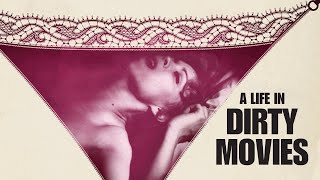 A LIFE IN DIRTY MOVIES - Official Red Band Trailer