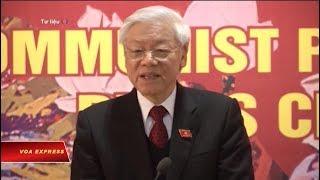 Truyền hình VOA 17/4/19: Thực hư tình trạng sức khoẻ của ông Nguyễn Phú Trọng
