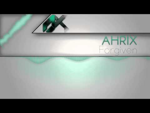 Ahrix - Forgiven