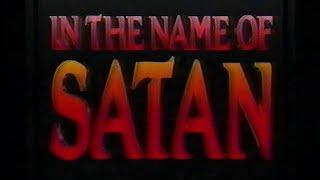 In the Name of Satan [1990] [VHS] [Satanic Panic]