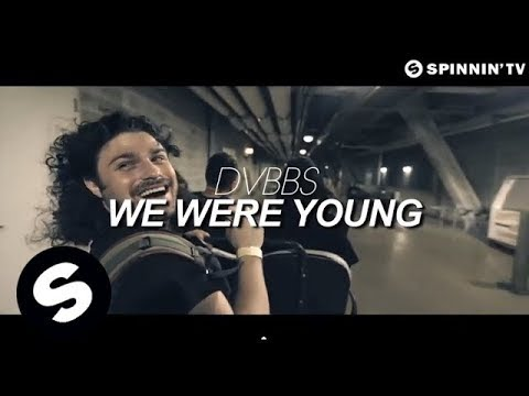 DVBBS - We Were Young (Official Music Video)