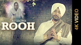 Rooh – Jelly Manjitpuri