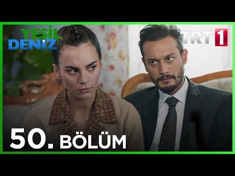 Yeşil Deniz (50 bölüm YENİ) | 07 Aralık Son Bölüm Full HD 1080p Tek Parça Dizi İzle