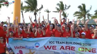 Vietinbank - ICC Team Building 2016 - We Are One