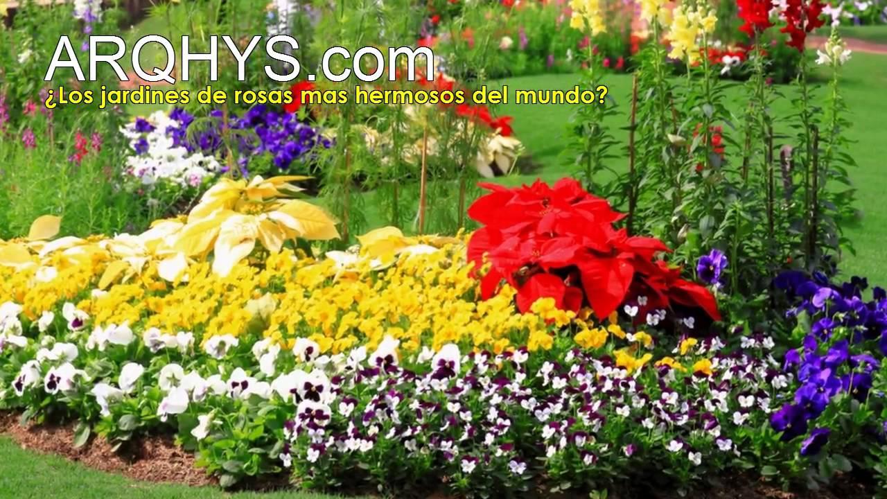 Los jardines de rosas mas hermosos del mundo youtube for Decoracion de jardines pequenos con flores