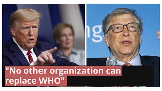 Bill Gates slams Trump for stopping WHO funding..