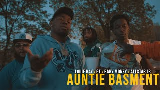 Louie Ray x GT x Baby Money x AllStar JR - Auntie Basement (Official Music Video)