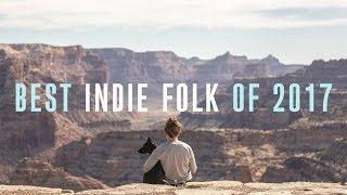 Best Indie Folk of 2017