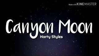 Harry Styles - Canyon Moon (Lyrics)