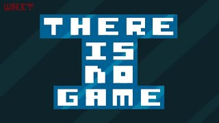 THERE IS NO GAME || (Android,ios) Gameplay - Walkthrough