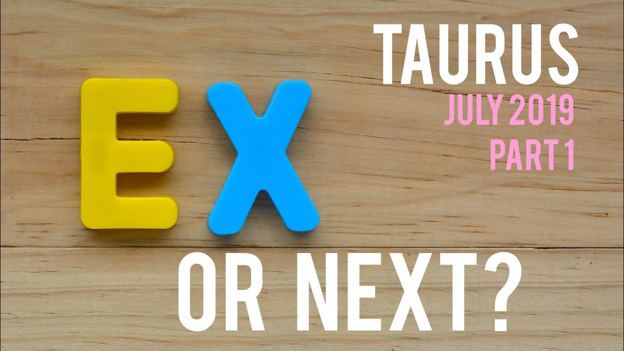 EX OR NEXT, TAURUS? July 1st - 15th 2019 Tarot ❤️TWIN FLAME ENERGY❤️