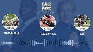 Saints/Raiders, Lakers/Nuggets, Bucs (9.22.20) | UNDISPUTED Audio Podcast