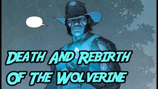 Death And Return Of Wolverine