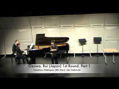 Ozawa, Rui (Japon) 1st Round. Part 1