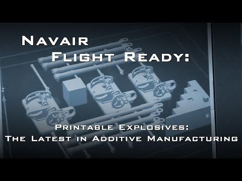 Naval Air Systems Command - Additive Manufacturing