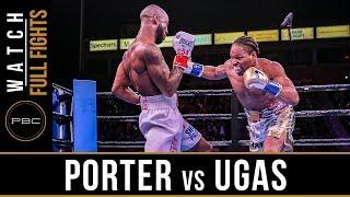 Porter vs Ugas FULL FIGHT: March 9, 2019 - PBC on FOX