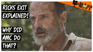 What is AMC up to... Ricks Exit Explained! The Walking Dead