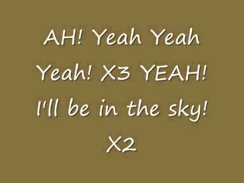 I'll be in the sky - B.o.B lyrics on-screen and description (DOWNLOAD TODAY!)