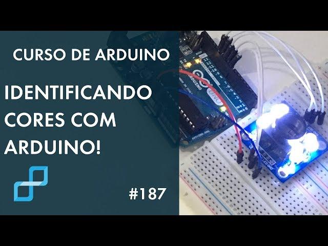SENSOR DE COR TCS3200 | Curso de Arduino #187