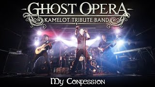 MY CONFESSION (VIDEO Kamelot Cover) by GHOST OPERA Kamelot Tribute Band