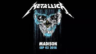 Metallica: Live in Madison, Wisconsin - 9/02/18 (Full Concert)