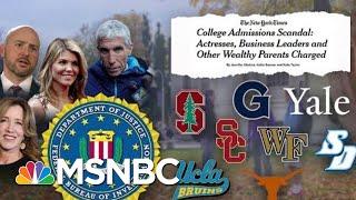 DOJ Prosecuting Its Largest College Admissions Cheating Scheme Ever | Velshi & Ruhle | MSNBC