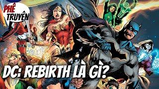 DC Rebirth: Ý nghĩa & Giá trị