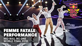 Femme Fatale Performance | Red Bull BC One World Final 2018