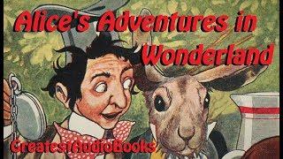 🍄🐇 ALICE'S ADVENTURES IN WONDERLAND by Lewis Carroll - FULL 🎧📖 | Greatest🌟AudioBooks V3