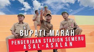 BUPATI MARAH! PENGERJAAN STADION SEMERU ASAL-ASALAN