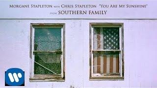Morgane Stapleton with Chris Stapleton - You Are My Sunshine [Official Audio]
