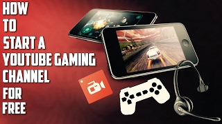 How To Start A Mobile Gaming Channel For Free