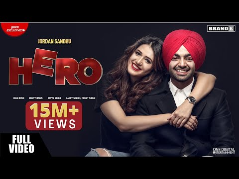 Hero - Jordan Sandhu - Isha Rikhi - Bunty Bains - Davvy Singh