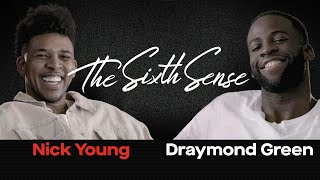 Draymond Green & Nick Young Get Each Other | THE SIXTH SENSE