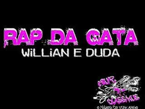 Baixar RAP DA GATA - MC'S WILLIAN E DUDA